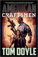 American Craftsman by Tom Doyle
