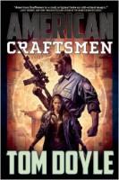 American Craftsman by Tom Doyle
