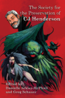 Society For The Preservation of C.J Henderson anthology