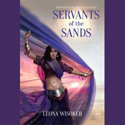 Servants of the Sands, Leona R Wisoker