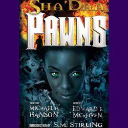 Sha'Daa: PAWNS