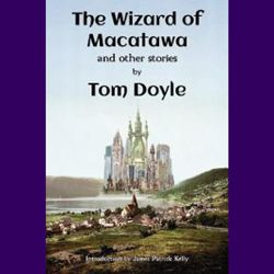 The Wizard of Macatawa, Tom Doyle