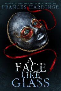 A Face Like Glass by Frances Hardinge