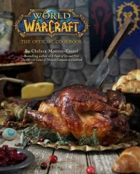 The World of Warcraft Cookbook
